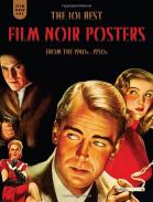 The 101 best Film Noir posters par Mark Fertig aux éditions Fantagraphics Books