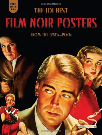 The 101 best Film Noir posters par Mark Fertig aux éditions Fantagraphics Books