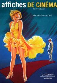 Affiches de cinéma par Dominique Besson aux éditions Citadelles & Mazenod