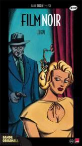 Bande original le Film noir par Loustal aux éditions Nocturne