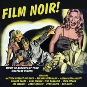 Film noir! Par Eddie Muller chez Milan Records