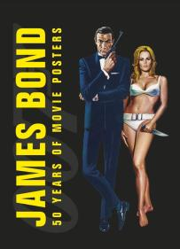 James Bond 50 years of movie posters par Alastair Dougall aux éditions DK