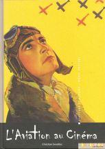 L'aviation au cinéma de Christian Seveillac aux éditions Stanislas Choko