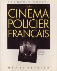 Le cinéma policier Français de François Guérif aux éditions Artefact