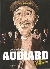 L'encyclopédie Audiard: Du primus, du brutal et de l'harmonie de Stéphane Germain aux éditions Hugo et Compagnie