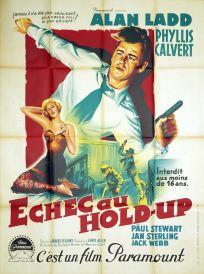 Échec au hold-up (Paramount, 1952). France 120 x 160.