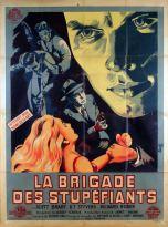 La brigade des stupéfiants (Gamma-Jeannic, 1951). France 120 x 160. ©collection Jérôme Rouault