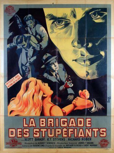 La brigade des stupéfiants (Gamma-Jeannic, 1949). France 120 x 160.