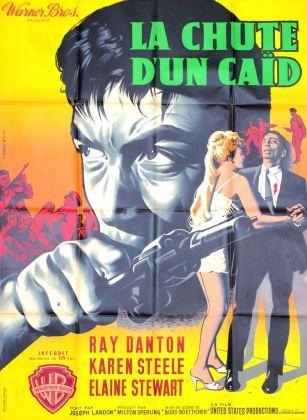 La chute d'un caïd (Warner Bros, 1960). France 120 x 160. ©collection Jérôme Rouault