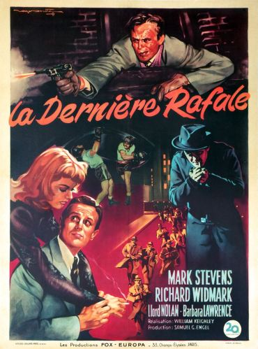 La dernière rafale (20th Century Fox, 1948). France 60 x 80.