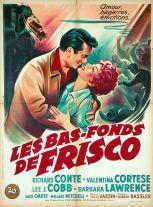 Les bas-fonds de Frisco (20th Century Fox, 1950). France 60 x 80.