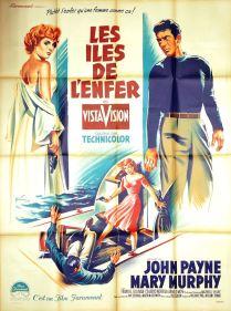 Les îles de l'enfer (Paramount, 1956). France 120 x 160. ©collection Jérôme Rouault