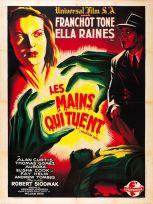 Les mains qui tuent (Universal, 1946). France 120 x 160.