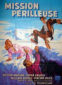 Mission périlleuse (RKO, 1954). France 120 x 160. ©collection Jérôme Rouault