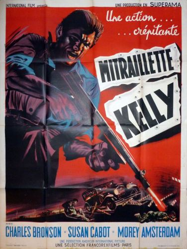 Mitraillette kelly (Francorexfilms, 1958). France 120 x 160.