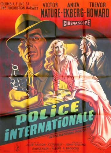Police internationale (Columbia, 1957). France 120 x 160 Mod B.