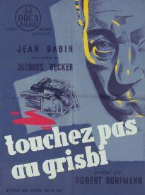 Touchez pas au grisbi (Del Duca, 1954). France 60 x 80.