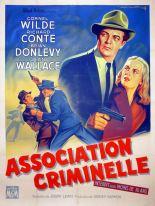 Association criminelle (MGM, 1956). France 120 x 160.