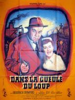 Dans la gueule du loup (Columbia, 1952). France 120 x 160.