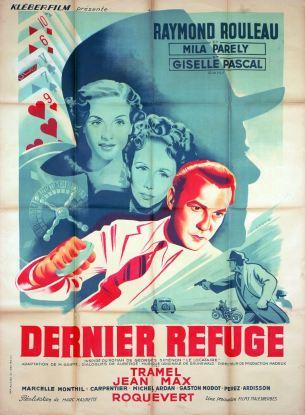 Dernier refuge (Klebèrfilm, 1947). France 120 x 160.