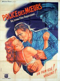 Police des mœurs (Cinéfi, 1952). France 120 x 160. ©collection Jérôme Rouault