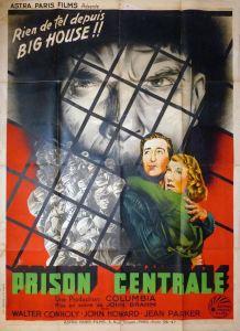 Prison centrale (Astra, 1938). France 120 x 160. ©collection Jérôme Rouault