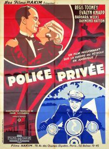 Police privée (Hakim 1934). France 120 x 160. ©collection Jérôme Rouault