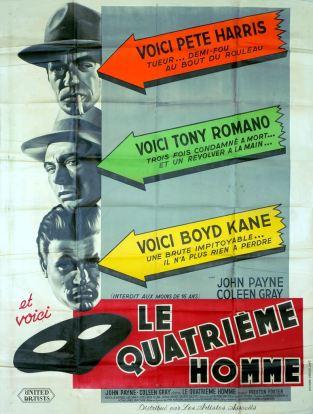 Le quatrième homme (Artistes Associés, 1952). France 120 x 160.