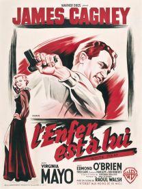 L'enfer est à lui (Warner Bros, R-50's). France 120 x 160. ©collection Jérôme Rouault