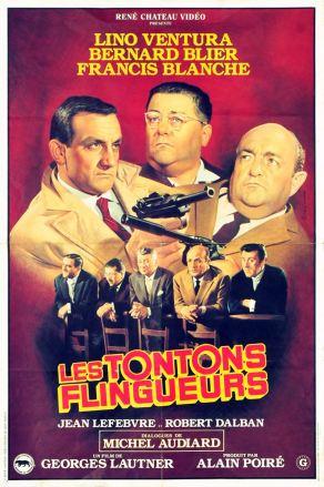 Les tontons flingueurs (René Chateau, 80's). France 40 x 60. ©collection Jérôme Rouault
