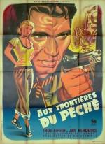 Aux frontières du péché (Pathé, 1952). France 120 x 160. ©collection Jérôme Rouault