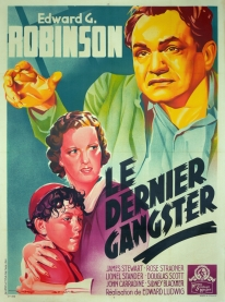 Le dernier gangster (MGM, 1938). France 120 x 160.