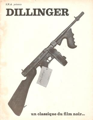 Dillinger (SNA, 1947). France scénario. ©collection Jérôme Rouault