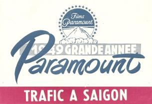 Trafic à Saïgon (Paramount, 1949). France DP. ©collection Jérôme Rouault