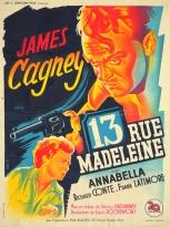 13 rue Madeleine (20th Century Fox, 1947). France 60 x 80.