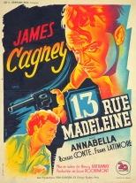 13 rue Madeleine (20th Century Fox, 1947). France 60 x 80.