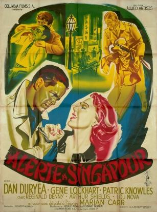 Alerte à Singapour (Columbia, 1955). France 120 x 160.