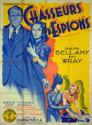 Chasseurs d'espions (Columbia, 1939). France 120 x 160. ©collection Jérôme Rouault