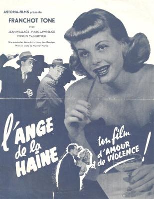 L'ange de la haine (Astoria, 1953). France DP.