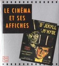 Le cinéma et ses affiches de Stephen Rebello et Richard Allen aux éditions Abbeville