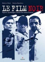 Le film noir Roberto Chiesi et Denitza Bantcheva aux éditions Gremese