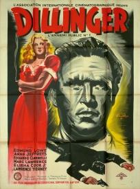 Dillinger (AIC, 1947). France 120 x 160 Mod B. ©collection Jérôme Rouault