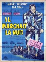 Il marchait la nuit (Gamma-Jeannic, 1950). France 120 x 160 Mod B. ©collection Jérôme Rouault
