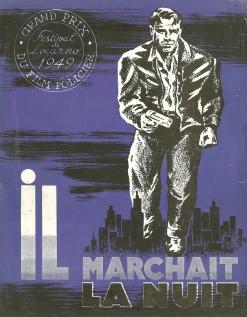 Il marchait la nuit (Gamma-Jeannic, 1950). France DP. ©collection Jérôme Rouault