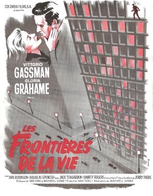 Les frontiéres de la vie (Columbia, 1954). France scénario.