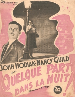 Quelque part dans la nuit! (20th Century Fox, 1948). France DP.