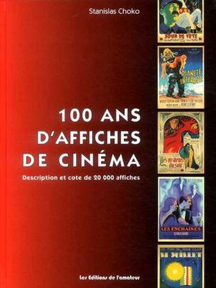 100 ans d'affiche de cinéma de Stanislas Choko aux éditions de l'amateur