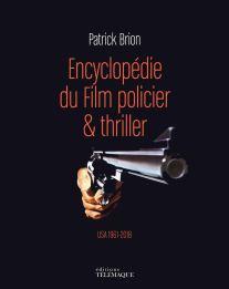 Encyclopédie du film policier & Thriller de Patrick Brion aux éditions Télémaque