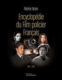 Encyclopédie du Film policier Français de Patrick Brion aux éditions Télémaque