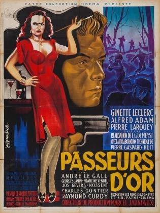 Passeurs d'or (Pathé, 1948). France 120 x 160.